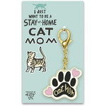 I Just Want To Be A Stay At Home Cat Mom Hard Enamel Key Chain from Primitives by Kathy