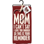 Dish Towel & Cookie Cutter Set (Mom I Love You This Is Your Reminder) from Primitives by Kathy