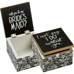 Bridesmaid I Can't Say I Do Without You Decorative Hinged Wooden Keepsake Box 4x4 from Primitives by Kathy