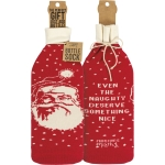 Santa Themed Even The Naughty Deserve Something Nice Wine Bottle Sock Holder from Primitives by Kathy