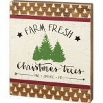 Farm Fresh Christmas Trees (Pine Spruce Fir) Decorative Wooden Box Sign 12x14 from Primitives by Kathy