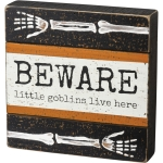 Halloween Colors Beware Little Goblins Live Here Decorative Wooden Box Sign 8x8 from Primitives by Kathy