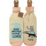 Dog Mother Wine Lover Wine Bottle Sock Holder from Primitives by Kathy
