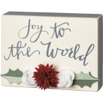 Felt Floral & Holly Accent Joy To The World Decorative Wooden Box Sign 8x6 from Primitives by Kathy