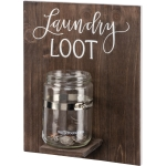 Laundry Room Loot Decorative Wooden Wall Décor Sign With Change Jar from Primitives by Kathy