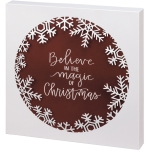 Snowflake Ornament Design Believe In The Magic Of Christmas Wooden Box Sign 12x12 from Primitives by Kathy