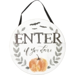 Bat & Pumpkin Themed Enter If You Dare Hanging Wooden Sign 10 Inch from Primitives by Kathy