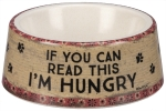Dog Lover If You Can Read This I'm Hungry Bamboo Fiber Small Pet Bowl from Primitives by Kathy