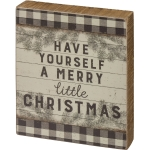 Evergreen Branch Desgin Have Yourself A Merry Little Christmas Wooden Block Sign 4.75 Inch from Primitives by Kathy