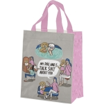 My Dog And I Talk Shit About You Daily Tote Bag from Primitives by Kathy