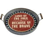 Patriotic Land Of The Free Because Of The Brave Decorative Galvanized Metal Tray from Primitives by Kathy