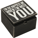 I'm The Happiest Me When I'm With You Decorative Hinged Wooden Keepsake Box 4x4 from Primitives by Kathy