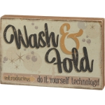 Wash & Fold Do It Yourself Technology Decorative Wooden Box Sign 12x8 from Primitives by Kathy