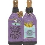 Wine Makes Me Happier Than A Bird With A French Fry Wine Bottle Sock Holder from Primitives by Kathy