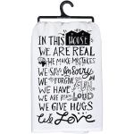 In This House We Are Real Cotton Dish Towel 28x28 from Primitives by Kathy