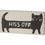 Cat Lover Block Print Design Hiss Off Decorative Wooden Block Sign 8x4 from Primitives by Kathy