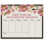 Floral Design Start Your Day With Positive Thoughts Weekly Planner Notepad (60 Pages) from Primitives by Kathy