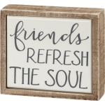 Friends Refresh The Soul Decorative Wooden Mini Box Sign 4 Inch x 3.5 Inch from Primitives by Kathy
