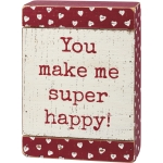 Distressed Look Debossed Heart Design You Make Me Super Happy Slat Wood Box Sign 5x7 from Primitives by Kathy