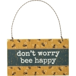 Rustic Bee Design Don't Worry Bee Happy Hanging Wooden Ornament Sign 5x3 from Primitives by Kathy