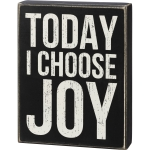 Today I Choose Joy Decorative Wooden Box Sign 6.75 Inch x 8.75 Inch from Primitives by Kathy
