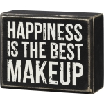 Happiness Is The Best Makeup Decorative Wooden Box Sign 3.75 Inch x 3 Inch from Primitives by Kathy