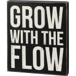 Grow With The Flow Decorative Wooden Box Sign 10x12 from Primitives by Kathy