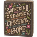 Suffering Character & Hope Decorative Wooden Box Sign 4.75 Inch x 6 Inch from Primitives by Kathy