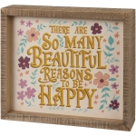 Vibrant Floral Design So Many Reasons To Be Happy Decorative Inset Wooden Box Sign 8x7 from Primitives by Kathy