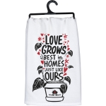 Flower Pot Design Love Grows Best In Homes Like Ours Cotton Kitchen Dish Towel 28x28 from Primitives by Kathy