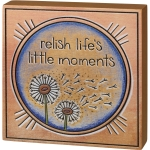 Dandelion Wish Relish Life's Little Moments Decorative Wooden Block Sign 5x5 from Primitives by Kathy