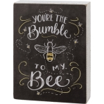 Chalk Art Design You're The Bumble To My Bee Decorative Wooden Box Sign 6x8 from Primitives by Kathy
