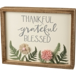 Floral Felt Design Thankful Grateful Blessed Decorative Inset Wooden Box Sign 10x8 from Primitives by Kathy