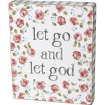Floral Print Design Let Go And Let God Decorative Wooden Block Sign 5x6 from Primitives by Kathy