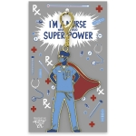 I'm A Nurse What's Your Super Power Hard Enamel Keychain from Primitives by Kathy