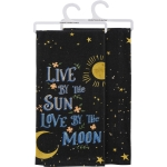 Live By The Sun Love By The Moon Cotton Kitchen Dish Towel 18x28 from Primitives by Kathy