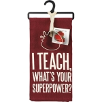 I Teach What's Your Superpower? Dish Towel & Apple Shaped Cookie Cutter Set from Primitives by Kathy