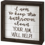 Keep This Bathroom Clean Your Aim Will Help Decorative Inset Wooden Box Sign 6x6 from Primitives by Kathy