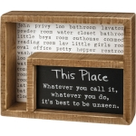 It's Best To Be Unseen Decorative Witty Wooden Bathroom Box Sign 7.5 Inch from Primitives by Kathy