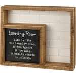 Life Is Like The Laundry Room It Really Starts To Pile Up Decorative Wooden Box Sign 9 Inch from Primitives by Kathy