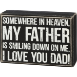 Somewhere In Heaven My Father Is Smiling Down On Me Decorative Wooden Box Sign from Primitives by Kathy