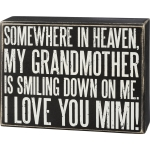 Somewhere In Heaven My Mimi Is Smiling Down On Me Decorative Wooden Box Sign from Primitives by Kathy