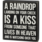 Bereavement A Raindrop Is A Kiss From Someone In Heaven Decorative Wooden Box Sign 7x8 from Primitives by Kathy