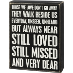 Bereavement Those We Love They Walk Beside Us Every Day Decorative Wooden Box Sign 6x8 from Primitives by Kathy