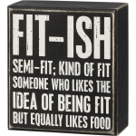 Fit-ish Semi-Fit Kind Of Fit Equally Likes Food Decorative Wooden Box Sign 4 Inch x 4.5 Inch from Primitives by Kathy
