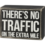 There's No Traffic On The Extra Mile Decorative Wooden Box Sign 4x3 from Primitives by Kathy