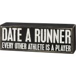 Date A Runner Every Other Athlete Is A Player Decorative Wooden Box Sign 7 Inch x 2.5 Inch from Primitives by Kathy