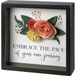 Flower Accent Embrace The Pace Of Your Own Journey Decorative Inset Wooden Box Sign 6x6 from Primitives by Kathy