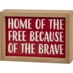 Red & White Home Of The Free Because Of The Brave Decorative Wooden Box Sign 7x5 from Primitives by Kathy