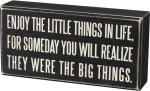 Enjoy The Little Things In Life Decorative Wooden Box Sign from Primitives by Kathy